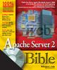 Thumbnail Apache Server 2 Bible - HUNGRY MINDS