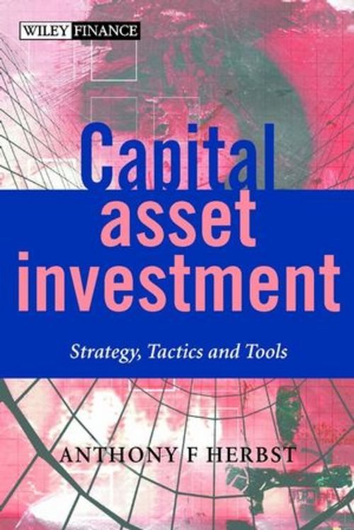 Product picture Capital asset investment strategy tatics and tools
