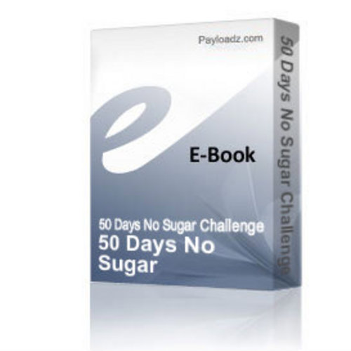 Product picture 50 Days No Sugar Challenge 7 Day Plan
